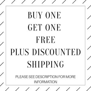 Buy One Get One Free Plus Discount Shipping!!